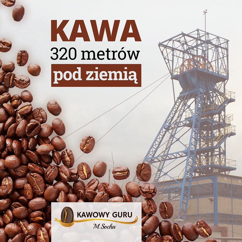 Kawa 320 metrów pod ziemią