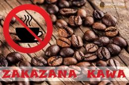 Zakazana kawa