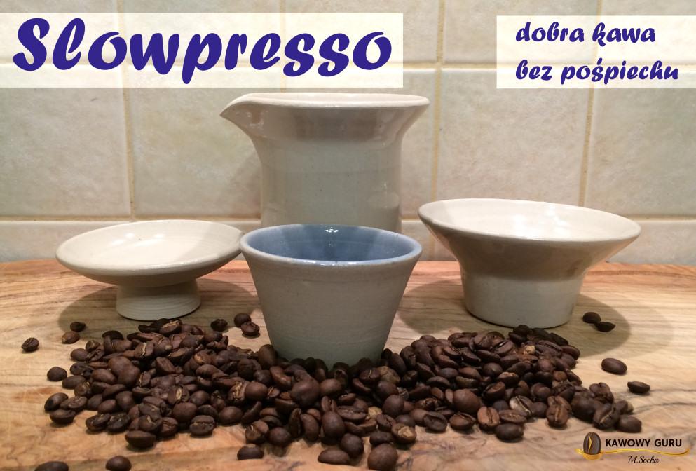 Slowpresso – dobra kawa bez pośpiechu.