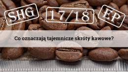Co oznaczają tajemnicze skróty kawowe?