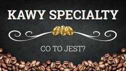 Kawy specialty – co to jest?